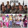 Fortnite > PUBG