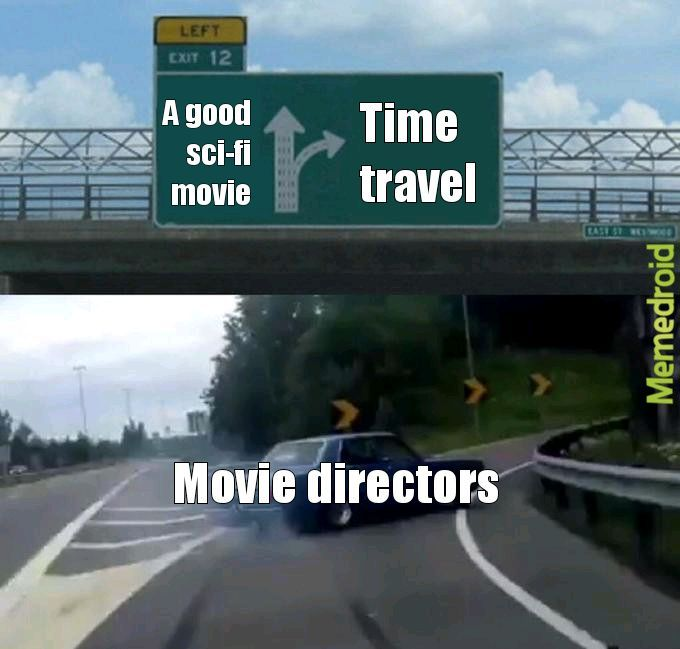 This almost all sci-fi movie - meme