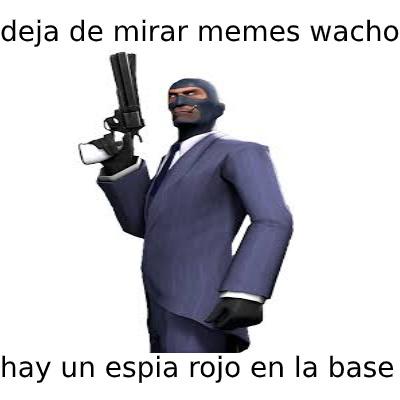 dejen de ver memes wachos debemos encontrar al espía rojo