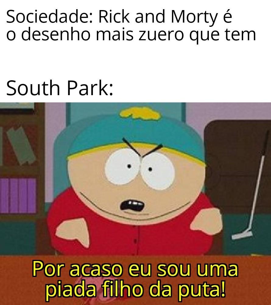 South Park é milhões de vezes melhor - meme