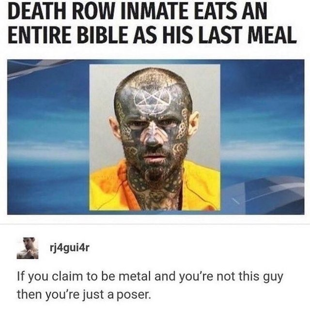 Death row inmate eats an entire bible as his last meal - meme