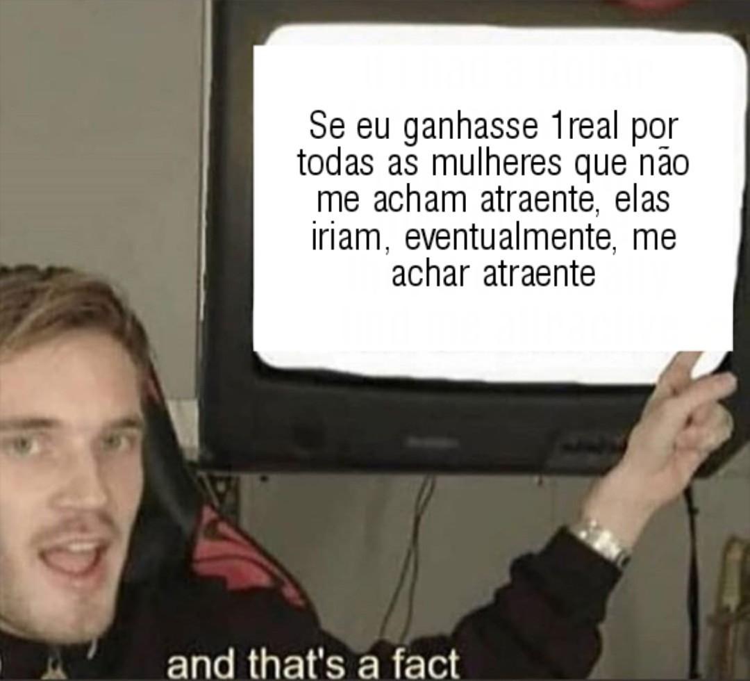 that's a fact - meme