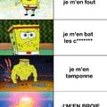je m'en broie la biroute >>>>>