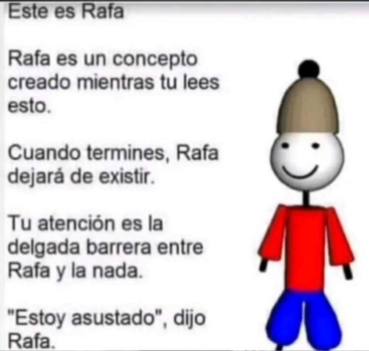 Todos somos Rafa, viva Rafa - meme
