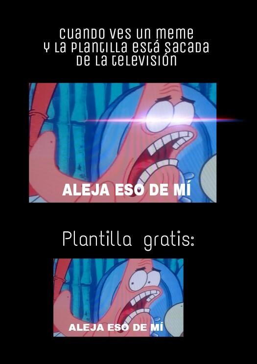 Plantilla gratis.  :D - meme