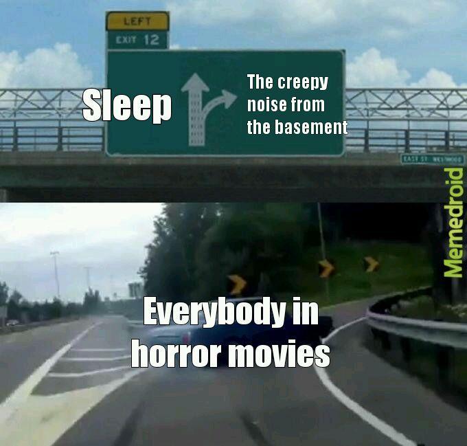 Horror movie truth - meme