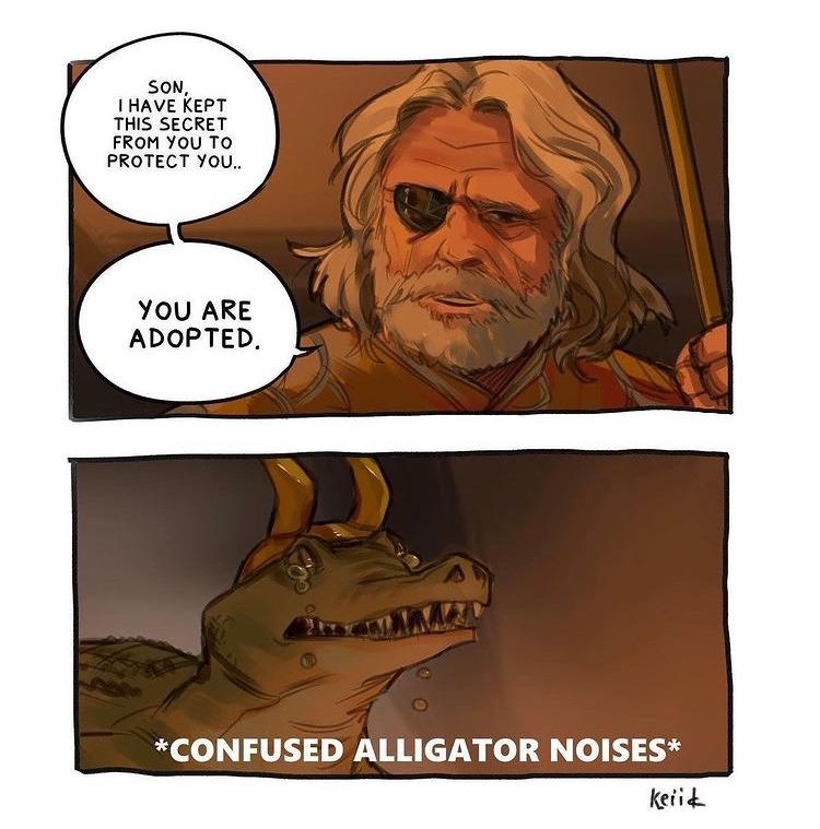 Loki gator is my favorite Loki - meme