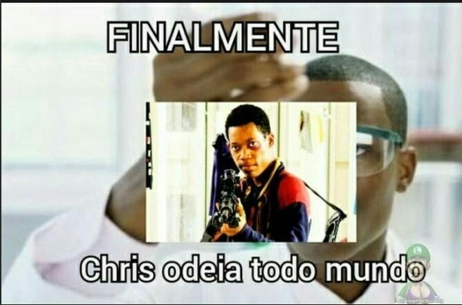 FINALMENTE! ♪CHRIS HATE EVERYBODY♪ - meme
