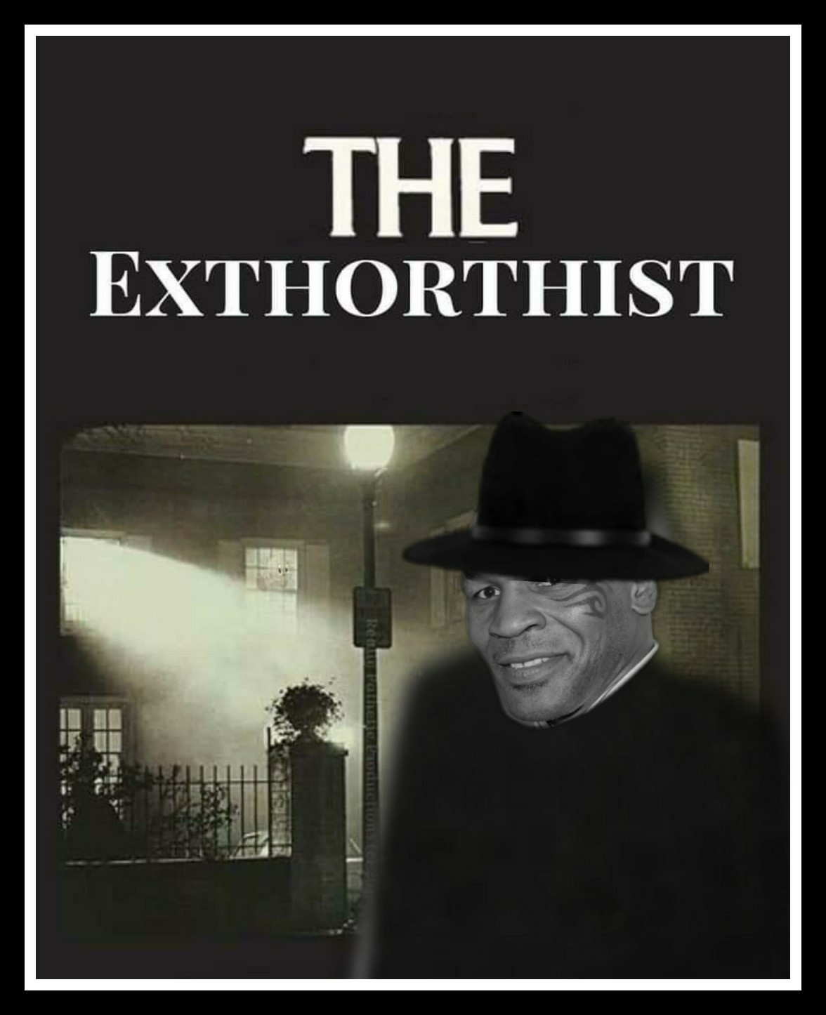 Exthorthist - meme