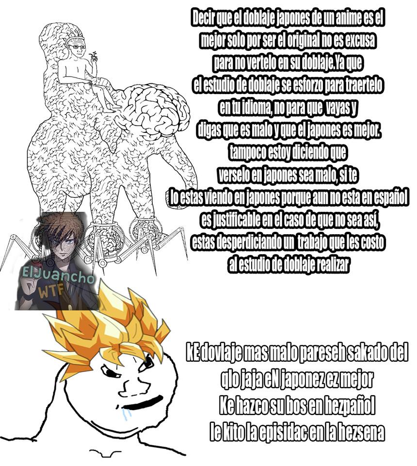 Esto es para los otakus que decían que los doblajes eran innecesarios - meme