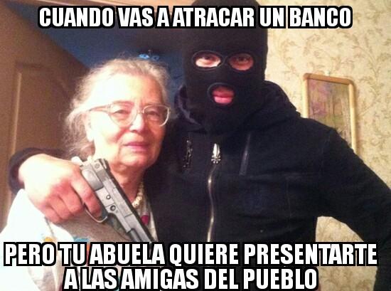 Ahora no, abuela. - meme
