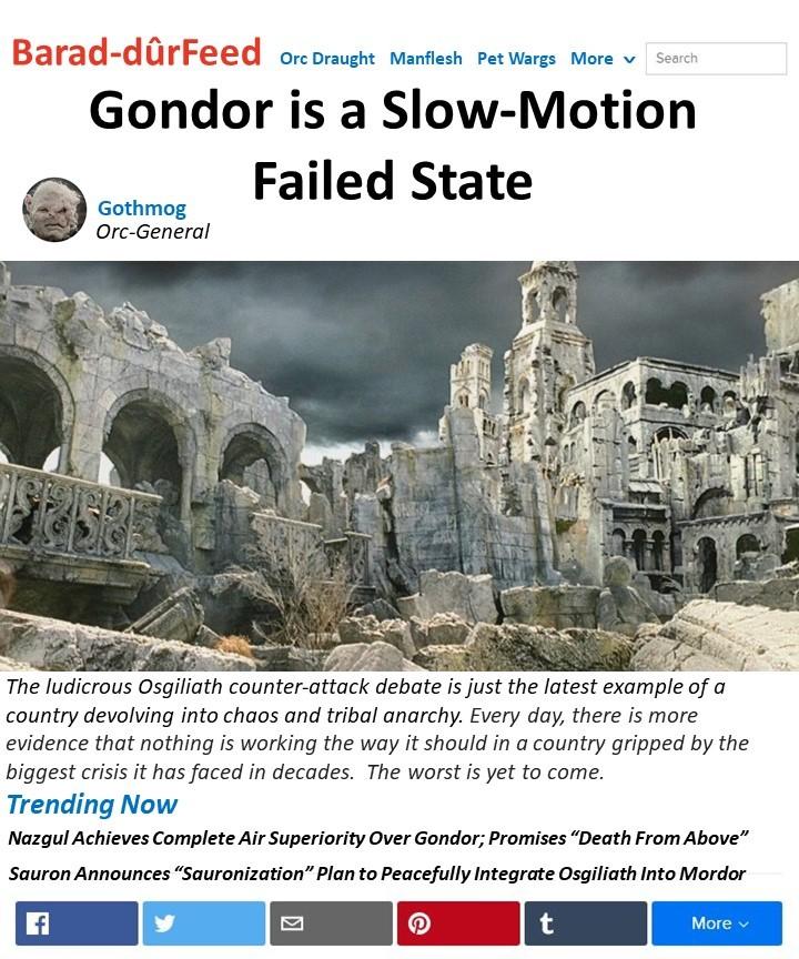 Gondor is a Failed State - meme