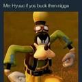 Hyuuc up nigga