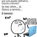 Sono un campione di tennis