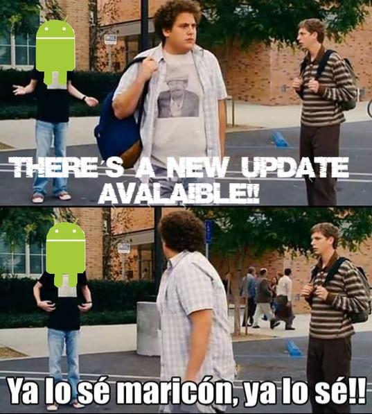 ¡Joder, lo actualizare cuando quiera! - meme