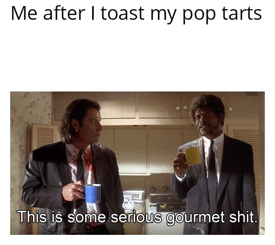 Pop tarts - meme