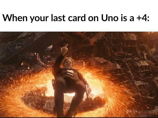 When your last card on Uno is a +4 - meme