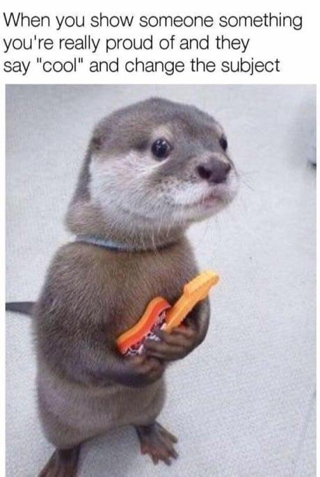 Proud and disappointed otter - meme