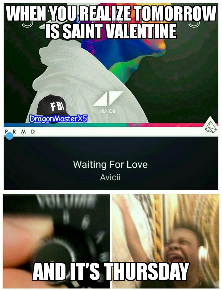 Thursday waiting for love, waiting for love! - meme