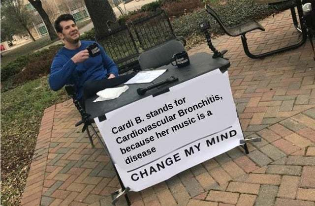 Cardi B stands for Cardiovascular Bronchitis - meme
