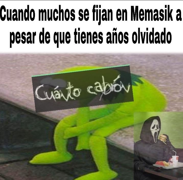 Antes se burlaban de CuantoCabron y ahora de memasik - meme