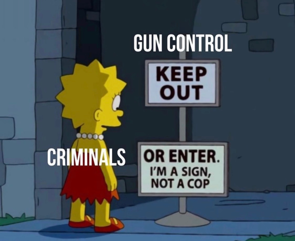 all gun laws are illegal - meme