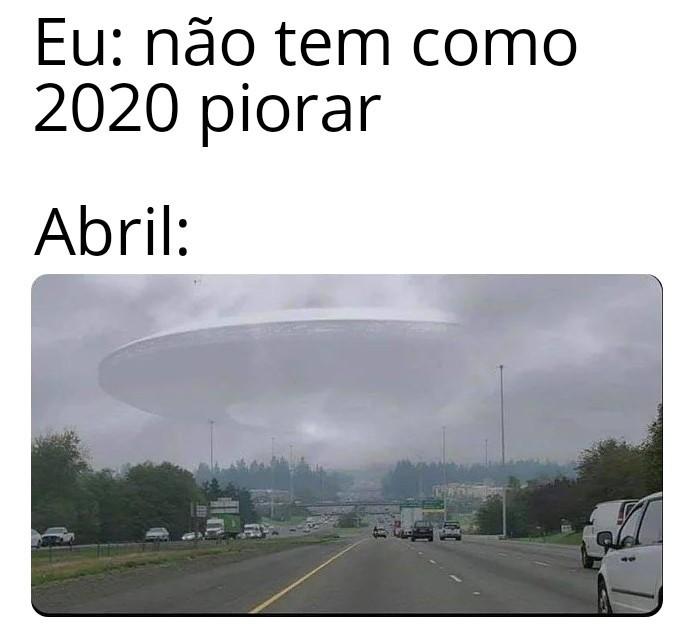 Vazou imagem de como será 2020 em abril - meme