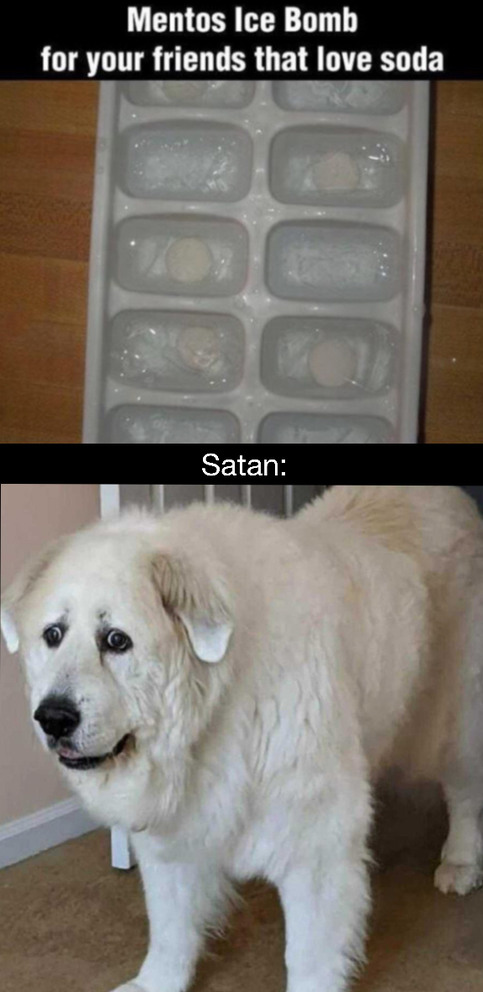 Satan's a dog - meme