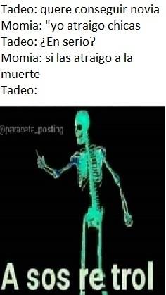 la película es Tadeo 2 esa parte cuando el y su momia  va  a las Vegas - meme