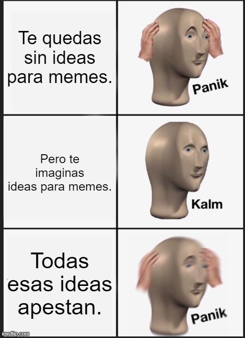 Necesitare ideas para buenos memes