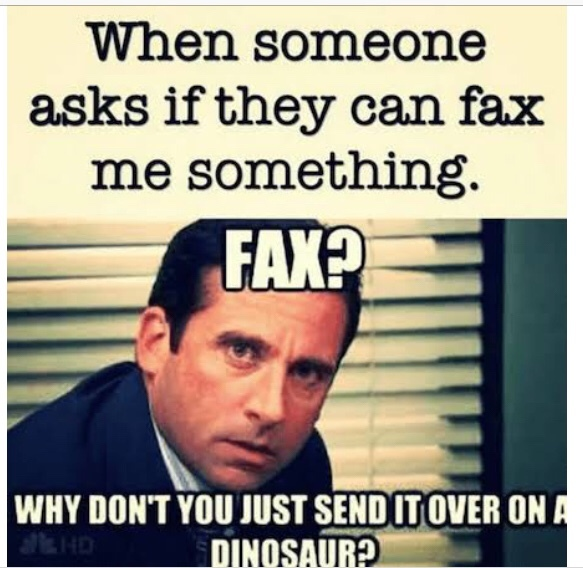 why just a fax? - meme