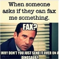 why just a fax?
