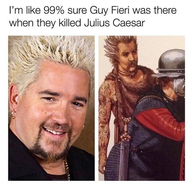 Was that you Fieri? - meme