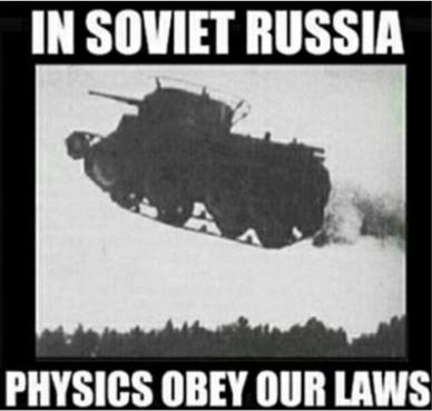 In Soviet Russia... - meme