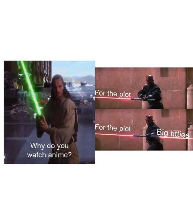 Why do you watch anime? - meme