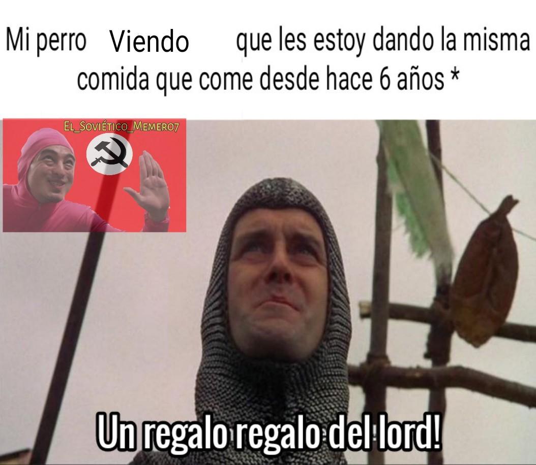 Espero que les guste Meme subido por El Sovietico