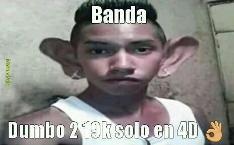 Dumbo 2 banda - meme