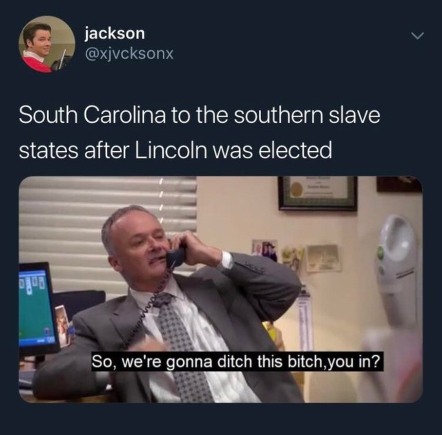 *South Carolina has left the union* - meme