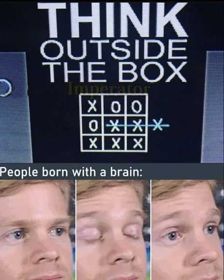 It's good to have an open mind. Just not so open that your brain falls out - meme