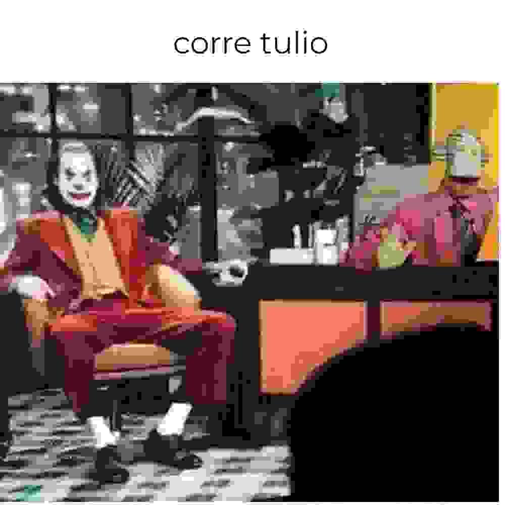 pobre tulio - meme