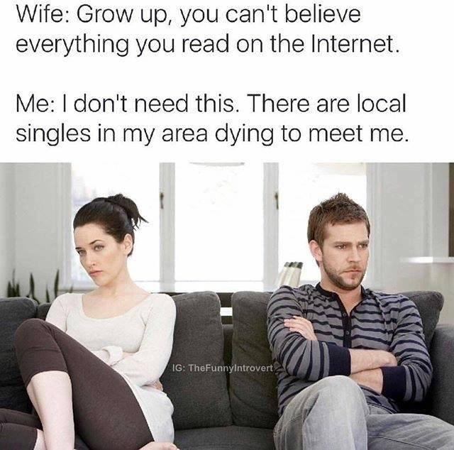 Local singles in your area! Meet them now! - meme