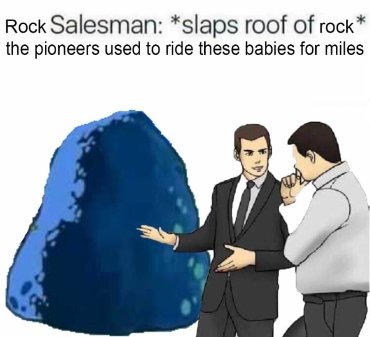 It's not just a boulder! It's a rock! A big beautiful rock! - meme