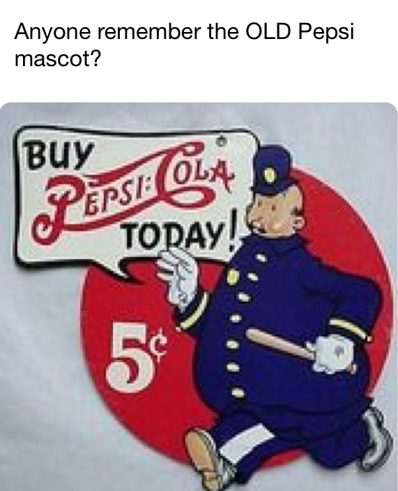 The old Pepsi mascot - meme