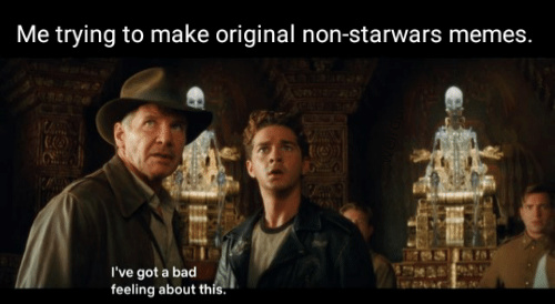Indiana Jones is underrated - meme