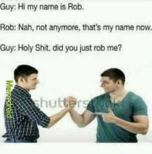 Rob got robbed - meme