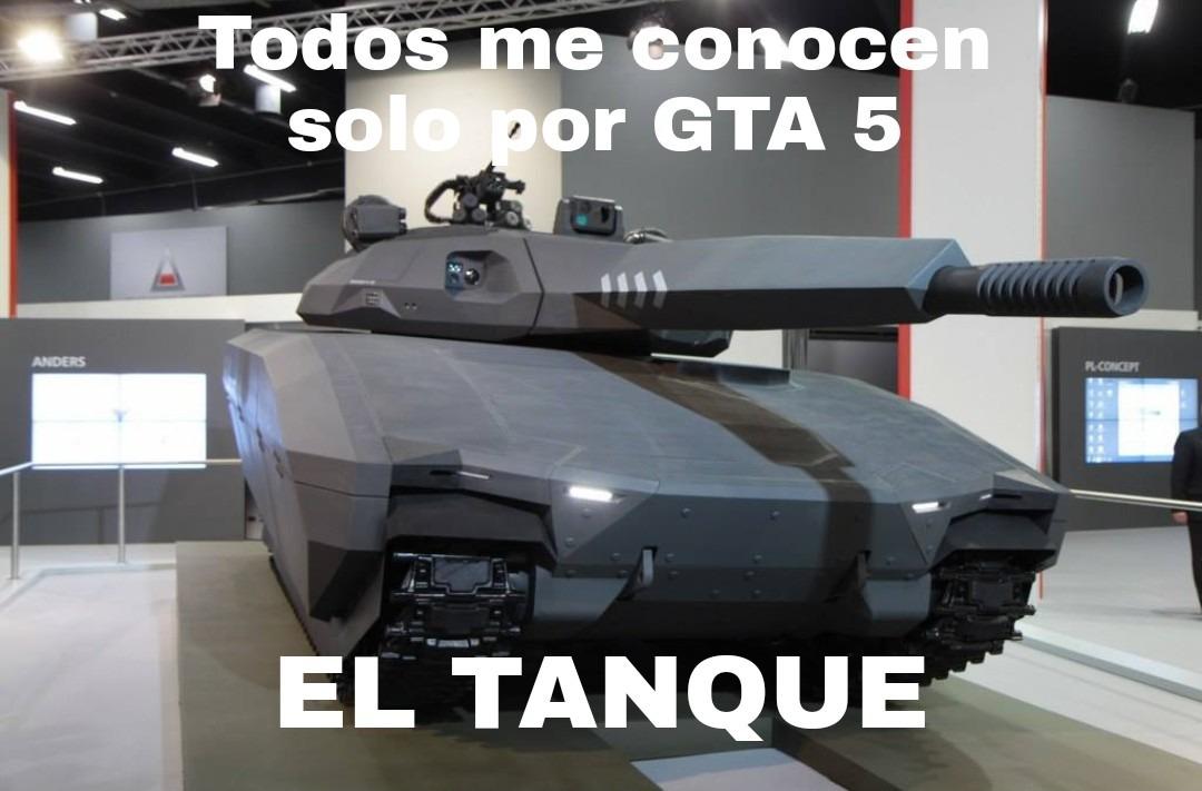 """Contexto: Es el prototipo de tanque """"PL-01"""", y en GTA 5 se llama """"Khanjali"""" - meme"""