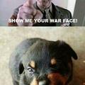 War face!!!!
