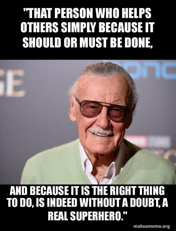 Rest in piece Stan. You will never be forgotten. - meme