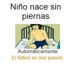 El fútbol es mi pasión - meme