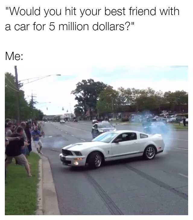 $5,000,000? I'd do it for $5 - meme